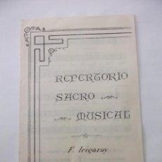Partituras musicales: REPERTORIO SACRO MUSICAL. FERMIN IRIGARAY. TDKP6. Lote 99302471