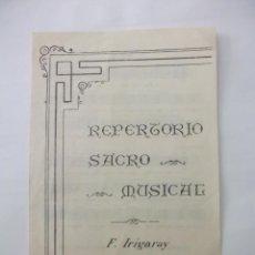 Partituras musicales: REPERTORIO SACRO MUSICAL. FERMIN IRIGARAY. TDKP6. Lote 99302527