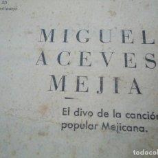 Partituras musicales: 1956 CANCIONERO DE MIGUEL ACEVES MEJIA CON 16 PÁGINAS. Lote 99798727
