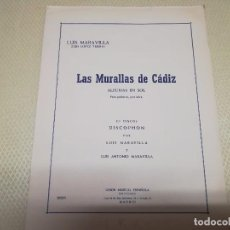 Partituras musicales: RARA PARTITURA DE MÚSICA PARA GUITARRA LUIS MARAVILLA LAS MURALLAS DE CADIZ U.M.E AÑO 1964. Lote 99905287