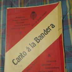 Partituras musicales: PARTITURA CANTO A LA BANDERA 1910.. Lote 100233672