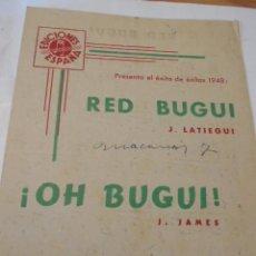 Partituras musicales: PARTITURA PARA PIANO. J. LATIEGUI: RED BUGUI. J. JAMES: ¡OH BUGUI!. EDICIONES ESPAÑA. 4 HOJAS.. Lote 100494939
