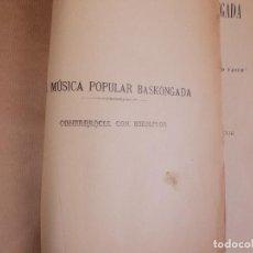 Partituras musicales: LA MUSICA POPULAR BASKONGADA, R. MARIA DE AZKUE 1910. Lote 101144547