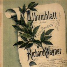 Partituras musicales: PARTITURA LITOGRÁFICA ALBUMBRATT DE WAGNER. Lote 103885691