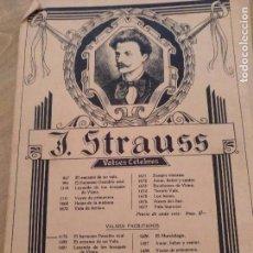 Partituras musicales: PARTITURA VALSES J. STRAUSS. EL DANUBIO AZUL. Lote 104760943
