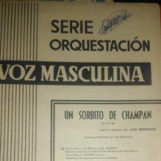 Partituras musicales: UN SORBITO DE CHAMPAN. GIULIETTA. LETRA Y MÚSICA LOS BRINCOS. SERIE ORQUESTACIÓN. EDICIONES MUSICALE. Lote 104900519