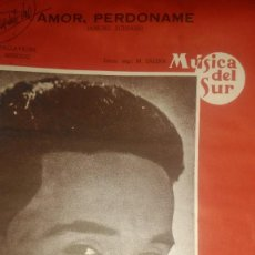 Partituras musicales: PARTITURA AMOR, PERDONAME. AMORE, SCUSAMI. MÚSICA DEL SUR. TORREBRUNO. LETRA V. PALLAVICINI. MÚSICA . Lote 105053827