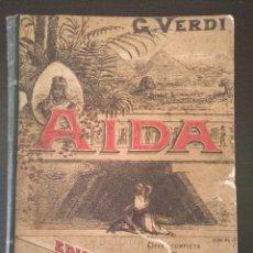 Partituras musicales: AIDA, GIUSEPPE VERDI, OPERA COMPLETA PER PIANOFORTE SOLO, 1880, CROMO ALFREDO EDEL. MUY RARA.. Lote 105171051