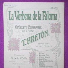 Partituras musicales: PARTITURA MUSICA, LA VERBENA DE LA PALOMA, OPERETTE ESPAGNOLE, T. BRETON, 5 HOJAS, PA8. Lote 105190283