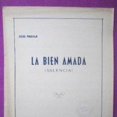 Partituras musicales: PARTITURA MUSICA, LA BIEN AMADA, VALENCIA, JOSE PADILLA, PA18. Lote 105192611