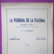 Partituras musicales: PARTITURA MUSICA, LA VERBENA DE LA PALOMA, SAINETE LIRICO, SEGUIDILLAS, RICARDO DE LA VEGA, PA30. Lote 105195187