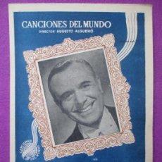 Partituras musicales: PARTITURA MUSICA, LEVANDO ANCLAS, AUGUSTO ALGUERO, CANCIONES DEL MUNDO, PA34. Lote 105196131