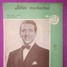 Partituras musicales: PARTITURA MUSICA, ADIOS MUCHACHOS, TANGO, CESAR F. VEDANI, MUSICA DEL SUR, PA39. Lote 105197463
