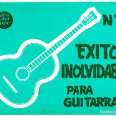 Partituras musicales: EXITOS INOLVIDABLES PARA GUITARRA - Nº 5 - MUSICA DEL SUR. Lote 105872935