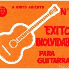 Partituras musicales: EXITOS INOLVIDABLES PARA GUITARRA - Nº 15 - MUSICA DEL SUR. Lote 105872987