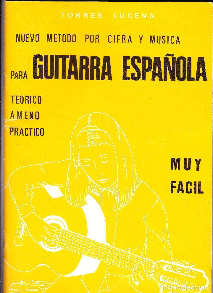 NUEVO METODO POR CIFRA Y MUSICA PARA GUITARRA ESPAÑOLA - TORRES LUCENA (Música - Partituras Musicales Antiguas)