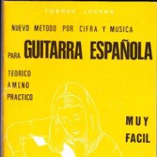 Partituras musicales: NUEVO METODO POR CIFRA Y MUSICA PARA GUITARRA ESPAÑOLA - TORRES LUCENA. Lote 105873123
