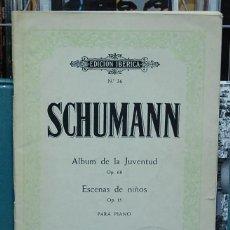 Partituras musicales: SCHUMANN. ALBUM DE LA JUVENTUD / ESCENA DE NIÑOS. PARA PIANO. EDITORIAL BOILEAU. Lote 107198023