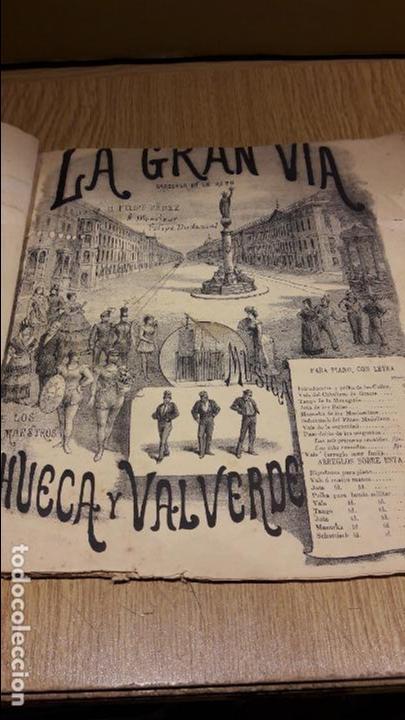 PARTITURA !! LA GRAN VÍA / ZARZUELA EN UN ACTO / CHUECA Y VALVERDE / CASA DOTESIO. / LEER. (Música - Partituras Musicales Antiguas)