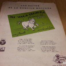 Partituras musicales: PARTITURA !! MI VACA LECHERA - FOX-CANCIÓN DEL OESTE / ED. HISPANIA - MADRID. Lote 107205139