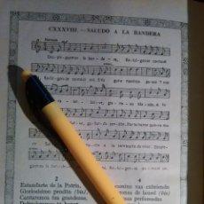 Partituras musicales: ANTIGUA HOJA PARTITURA Y LETRA - SALUDO A LA BANDERA . Lote 108108999