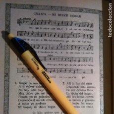 Partituras musicales: ANTIGUA HOJA PARTITURA Y LETRA - MI DULCE HOGAR. Lote 108109339