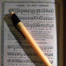 Partituras musicales: ANTIGUA HOJA PARTITURA Y LETRA - EL BUEN CAMARADA. Lote 108109839