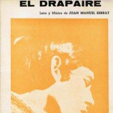 Partituras musicales: PARTITURA EL DRAPAIRE LETRA Y MÚSICA DE JOAN M.SERRAT . Lote 109372987