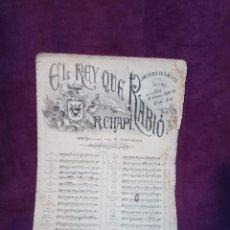 Partituras musicales: ANTIGUA PARTITURA PARA PIANO, POR MAESTRO R. CHAPI: EL REY QUE RABIO, MADRID. Lote 110027567