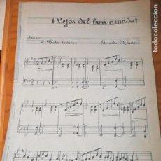 Partituras musicales: PARTITURA ANTIGUA - LEJOS DEL BIEN AMADO DE GERARDO METALLO -. Lote 110223411