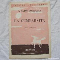 Partituras musicales: LA CUMPARSITA TANGO G. MATOS RODRIGUEZ RICORDI. Lote 110724543