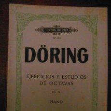 Partituras musicales: DÖRING. EJERCICIOS Y ESTUDIOS DE OCTAVAS. OP. 24 PIANO. EDITORIAL BOILEAU. EDICION IBERICA Nº 199. Lote 110890911
