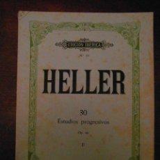 Partituras musicales: HELLER. Nº 30. ESTUDIOS PROGRESIVOS. OP. 46. TOMO II. EDITORIAL BOILEAU.EDICION IBERICA Nº 25. Lote 110899499