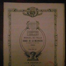 Partituras musicales: CHESTER LIBRARY. MANUEL DE FALLA. DANSE DE LA MEUNIERE. EL SOMBRERO DE TRES PICOS. PIANO.. Lote 110902279