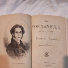 Partituras musicales: LIBRO DE MÚSICA DE BELLINI LA SONNAMBULA AÑO 1874. Lote 110911966