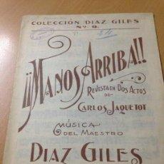 Partituras musicales: ANTIGUA PARTITURA MANOS ARRIBA DÍAZ GILES. Lote 111218575