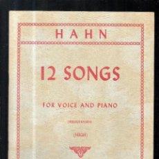 Partituras musicales: HAHN 12 CANCIONES PARA VOZ Y PIANO PARTITURA. Lote 112428359