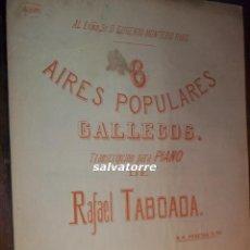 Partituras musicales: AIRES POPULARES GALLEGOS.PARA PIANO.RAFAEL TABOADA.MUÑEIRA.ALBORADA.MUY DIFICIL.CIRCA 1905. Lote 112939491