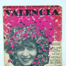 Partituras musicales: PARTITURA VALENCIA MOULIN ROUGE (MISTINGUETT / JOSÉ PADILLA) FRANCIS SALABERT, 1925. Lote 113594590
