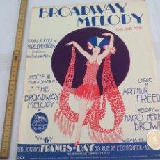 Partituras musicales: BROADWAY MELODY, ARTHUR FREED NACIKO HERB BROWN 1929, P.F. D. 1142 ANTIGUA PARTITURA MUSIC SHEET . Lote 113727199