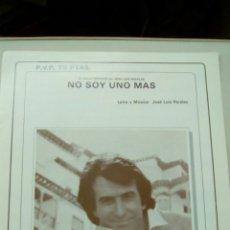 Partituras musicales: JOSÉ LUÍS PERALES NO SOY UNO MÁS. Lote 114254064