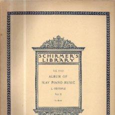 Partituras musicales: ALBUM OF SLAV PIANO MUSIC L. OESTERLE VOL II PARTITURA. Lote 114397471