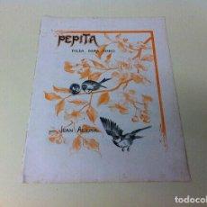 Partituras musicales: PARTITURA MÚSICA (PEPITA) POLKA PARA PIANO POR JUAN ALSINA.. Lote 115106367