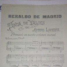 Partituras musicales: HERALDO DE MADRID TANDA DE VALSES ARTURO LAPUERTA. Lote 115116407
