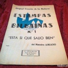 Partituras musicales: PARTITURA. RICARDO AMIANO: ESTAMPAS BILBAINAS Nº1 'ESTA SI QUE SALIO MAL'. CREACION DE LOS BOCHEROS. Lote 115233859