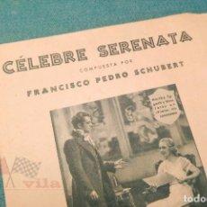 Partituras musicales: PARTITURA - CÉLEBRE SERENATA COMPUESTA POR FRANCISCO PEDRO SCHUBERT. Lote 115819679
