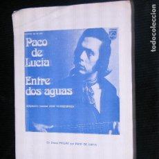 Partituras musicales: F1 PARTITURA PACO DE LUCIA ENTRE DOS AGUAS AÑO 1974 CIFRADO PARA GUITARRA. Lote 115933851