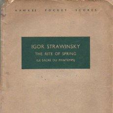 Partituras musicales: IGOR STRAWINSKY : THE RITE OF SPRING - COMPLETA, 139 PÁGINAS (BOOSEY & HAWKES, 1921). Lote 116160099