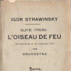 Partituras musicales: IGOR STRAWINSKY : SUITE FROM L'OISEAU DE FEU (CHESTER, LONDON, 1920). Lote 116160323