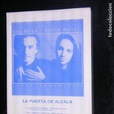 Partituras musicales: F1 PARTITURA LA PUERTA DE ALCALA ANA BELEN Y VICTOR MANUEL AÑO 1986. Lote 116196147